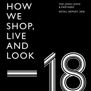 John Lewis How we Shop, Live and Look 2018